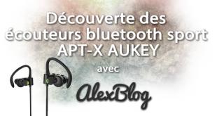 Découverte des écouteurs bluetooth sport APT-X AUKEY
