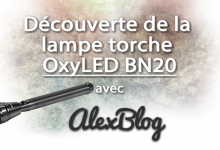 Photo of Découverte de la lampe torche OxyLED BN20