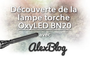 Decouverte Lampe Torche Oxyled Bn20