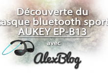 Decouverte Casque Bluetooth Aukey Ep B13 Sport