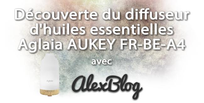 Decouverte Diffuseur Huiles Essentielles Aglaia Aukey Fr Be A4