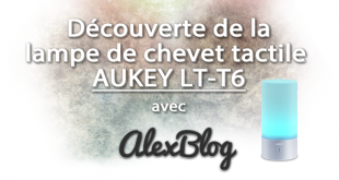 Decouverte Lampe Chevet Tactile Aukey Lt T6