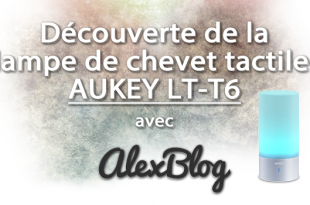 Decouverte Lampe Chevet Tactile Aukey Lt T6