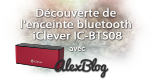 Decouverte Enceinte Bluetooth Iclever Ic Bts08