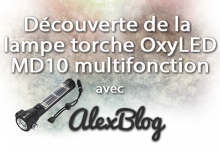 Decouverte Lampe Torche Oxyled Md10 Multifonction