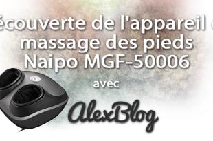Decouverte Appareil Massage Pieds Shiatsu Naipo Mgf 50006