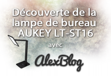 Photo of Découverte de la lampe de bureau AUKEY LT-ST16