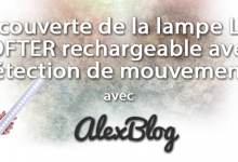 Decouverte Lampe Led Rechargeable Avec Detection Mouvements
