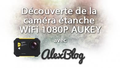 Photo of Découverte de la caméra étanche WiFi 1080P AUKEY AC-WC1