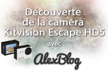 Photo of Découverte de la caméra Kitvision Escape HD5
