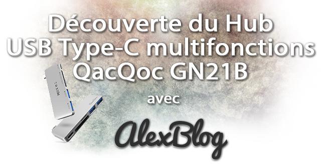 Decouverte Du Hub Usb Type C Qacqoc
