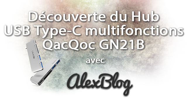 Decouverte Du Hub Usb Type C Qacqoc
