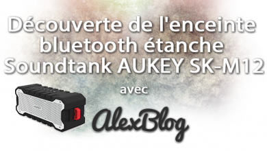 Photo of Découverte de l'enceinte bluetooth étanche Soundtank AUKEY SK-M12