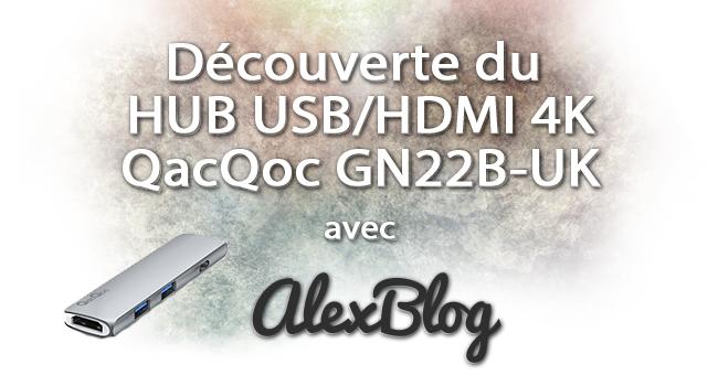Decouverte Hub Usb Hdmi 4k Qacqoc Gn22b Uk