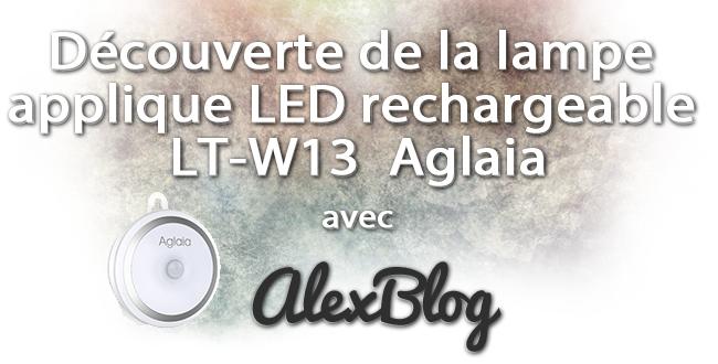 Decouverte Lampe Applique Led Rechargeable Lt W13 Aglaia