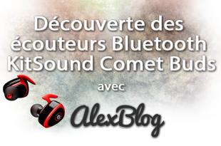 Ecouteurs Bluetooth Kitsound Comet Buds