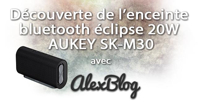 Enceinte Bluetooth Eclipse 20w Aukey Sk M30