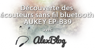 Découverte des écouteurs sans fil intra-auriculaire bluetooth AUKEY EP-B39