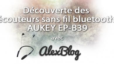 Decouverte Ecouteurs Sans Fil Bluetooth Aukey Ep B39