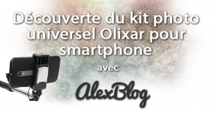 Decouverte Kit Photo Universel Olixar