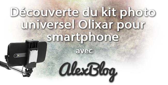 Decouverte Kit Photo Universel Olixar