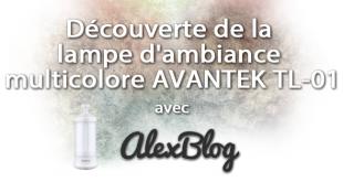 Découverte de la lampe d'ambiance / camping multicolore AVANTEK TL-01