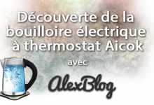 Photo of Découverte de la bouilloire électrique à thermostat réglable Aicok