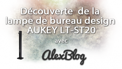 Photo of Découverte de la lampe de bureau design AUKEY LT-ST20
