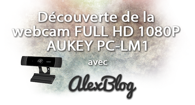 Decouverte Webcam Full Hd 1080p Aukey Pc Lm1