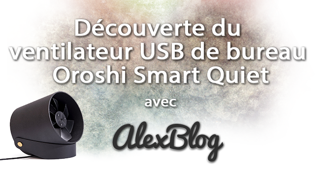 Decouverte Ventilateur Usb Bureau Oroshi Smart Quiet