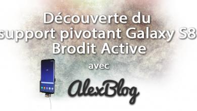 Decouverte Support Pivotant Galaxy S8 Brodit Active